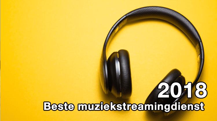 Beste muziekstreamingdienst 2018